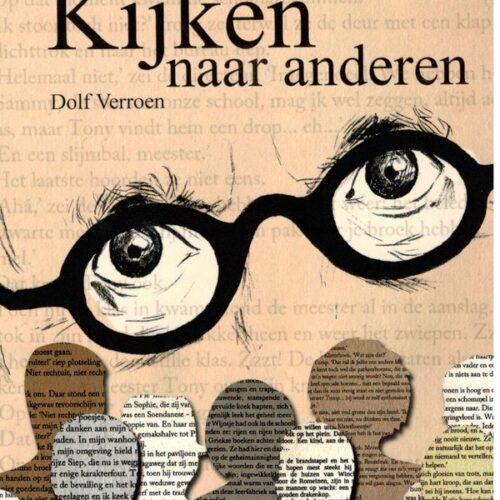 Kinderboekenweek: 'Kijken naar anderen' van Dolf Verroen